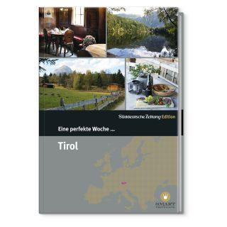 Eine perfekte Woche in Tirol